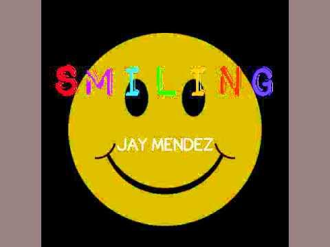 Jay Mendez - Smiling (Prod. Kelvin K. Brown)