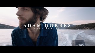 Adam Dobres - Across the Waters