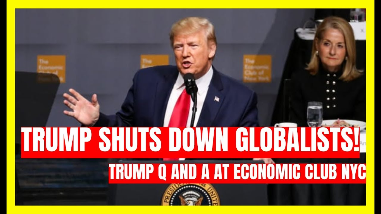 GST NYC RATTLED: Trump SHUTS DOWN Globalists at New York Economic Club