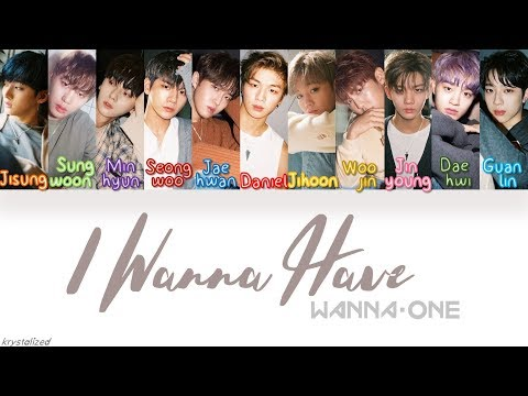 Wanna One (워너원) - 갖고 싶어 (I Wanna Have) [HAN|ROM|ENG Color Coded Lyrics]