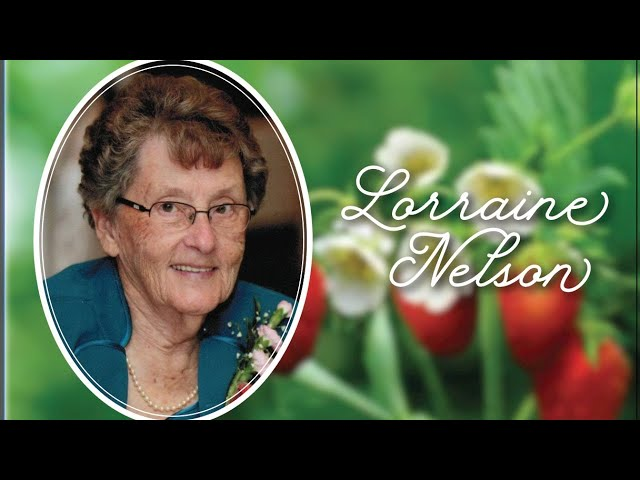 August 11, 2021. Lorraine Nelson - Celebration of Life