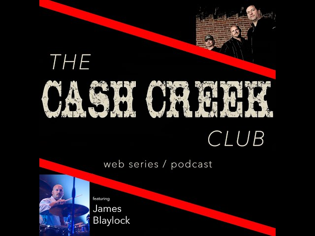 The Cash Creek Club #31 (special guest James Blaylock) Country Music Talk Show