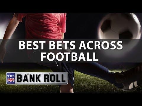 Best Bets Across European Football   The Bankroll   07/09/17