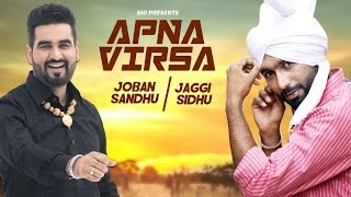 Latest Punjabi Song 2016 ● Apna Virsa ● Joban Sandhu ● Jaggi Sidhu ● New Punjabi Songs 2016
