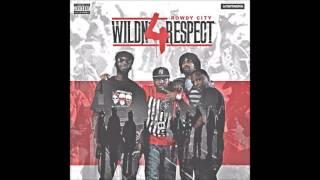 Rowdy City - WildN' 4 Respect (Full Album)