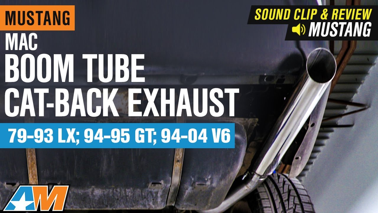 mustang mac boom tube cat back exhaust 1979 1993 lx 1994 1995 gt 1994 2004 v6 review install