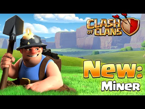 Clash of Clans - MINER! NEW TROOP (New Update)