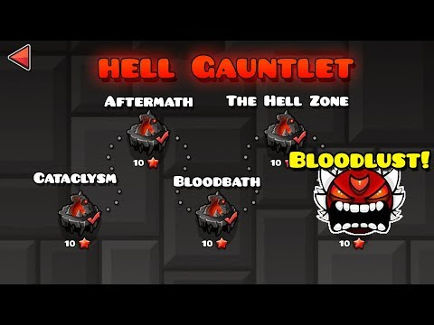 GEOMETRY DASH NEW HELL GAUNTLET! (2.2 Fanmade) [BLOODLUST, BLOODBATH, CATACLYSM, & MORE] (HD)
