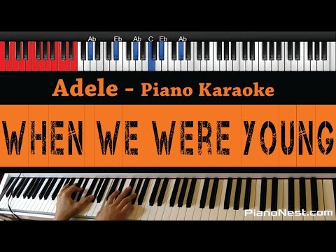 Adele - When We Were Young - HIGHER Key (Piano Karaoke / Sing Along)