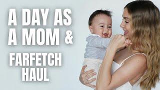 A Day As A Mom & Farfetch Haul - Ann-Kathrin Götze
