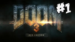 Doom 3 BFG Edition : Gameplay Walkthrough Part 1 (Xbox 360/PS3/PC)