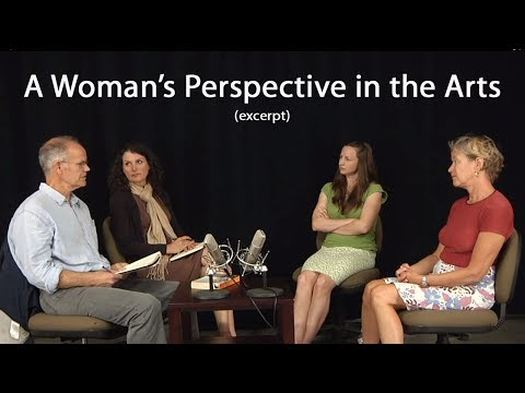 A Woman's Perspective in the Arts