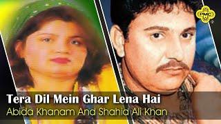 Abida Khanam, Shahid Ali Khan | Tera Dil Mein Ghar Lena Hai | Pakistani Regional Song