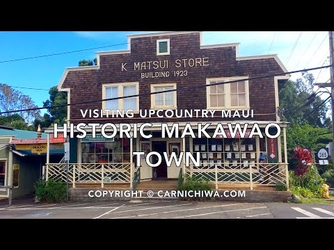 Visiting Makawao Town | Upcountry Maui | CarNichiWa.com