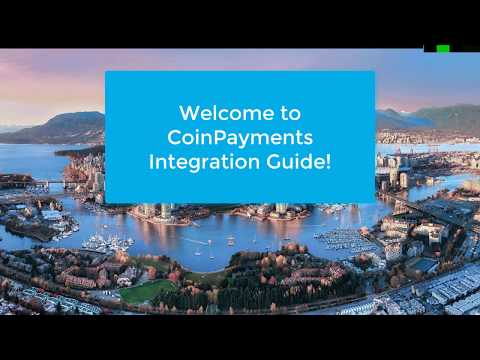 CoinPayments How To – Step 1: Merchant Account eCommerce integration