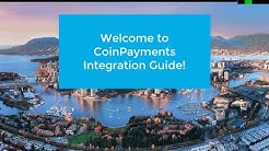 CoinPayments How To - Step 1: Merchant Account eCommerce integration