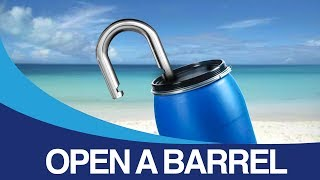 How to open a barrel