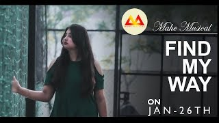 FIND MY WAY | Teaser | Mahe Musical