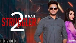 Struggler 2 - Rnait ( Official Song ) | Latest Punjabi Song 2019