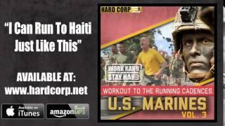 Video I Can Run To Haiti Just Like This (Marine Cadence) download MP3, 3GP, MP4, WEBM, AVI, FLV Juli 2018