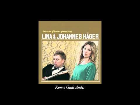 Smakprov: Lina & Johannes Häger - Kom o Guds Ande