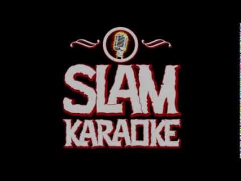 Slam Karaoke version Hearts on Fire with vocals