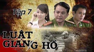 Phim Hình Sự | Luật Giang Hồ Tập 7 : Trang Trại Của Cử Nhân | Phim Bộ Việt Nam Hay Nhất
