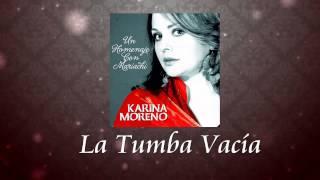 Karina Moreno - La Tumba Vacía (Audio Oficial)