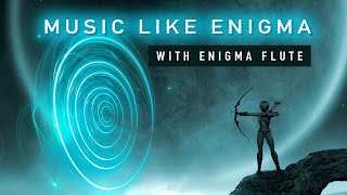"Enigma Style Music 2020 with Enigma Flute ""Ancient Voices"" by Positively Dark"