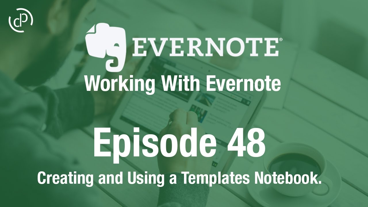 Working with evernote ep 48 creating using template for How to create a template in evernote
