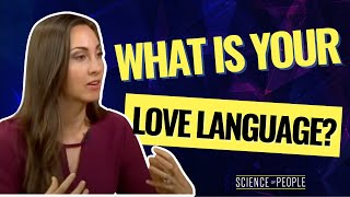 Find Your Love Language and Improve Your Relationship&#39s Communication