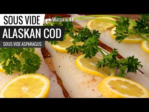 Sous Vide ALASKAN COD FISH with Sous Vide Asparagus! Health Eating Always
