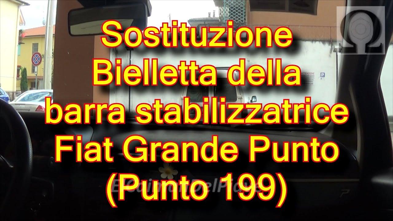 Tutorial Fiat Grande Punto 199 Sostituzione Bielletta