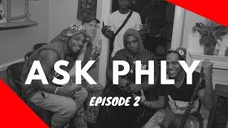 'PULL UP AT THE POP UP' | ASK PHLY | EP. 2
