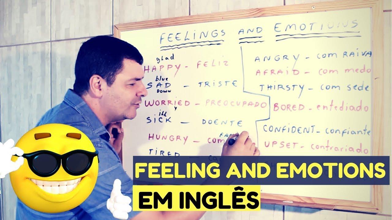 Sentimentos E Emocoes Em Ingles Aprenda A Expressar O Que Sente