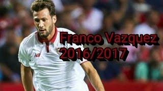 Franco Vazquez ● Goals, skills, assists ● 2016/2017