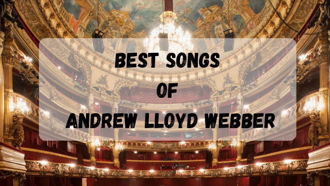 Download Best Songs of Andrew Lloyd Webber Full