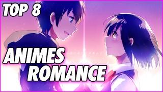 Top 8 animes de romance recomendados