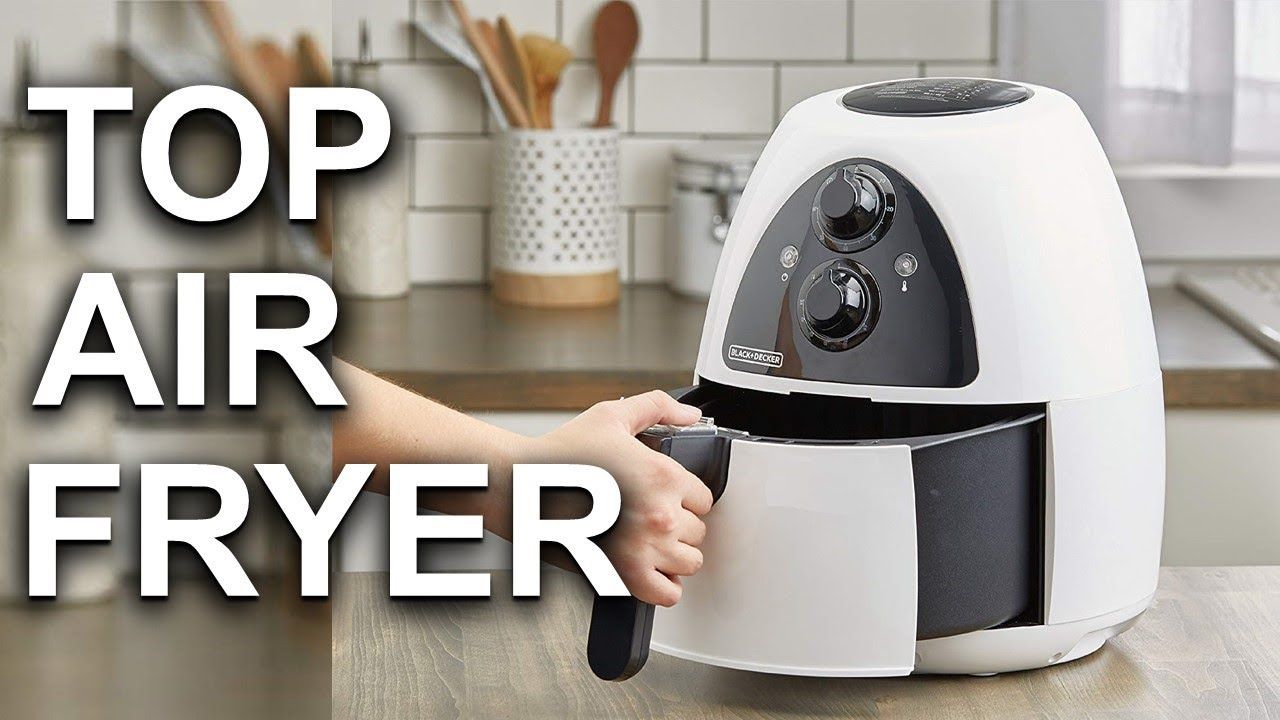 Best Air Fryer 2018 2019 Review and Buying Guide YouTube