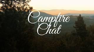 Campfire Chat from Montana