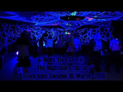 "Holix: Live Set @ ""The Nightmare factory"" Stockholm Sweden 10/March 2018 Dark Psychedelic Forest"