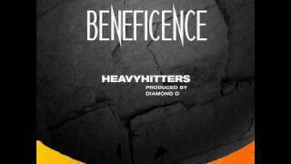"Beneficence ""Heavyhitters""  Prod. By Diamond D"