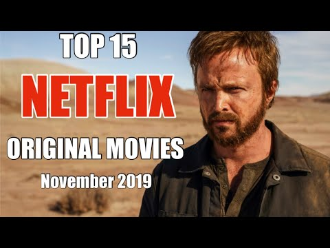 Top 15 Best Netflix Original Movies to Watch Now! Best Original Movies November 2019