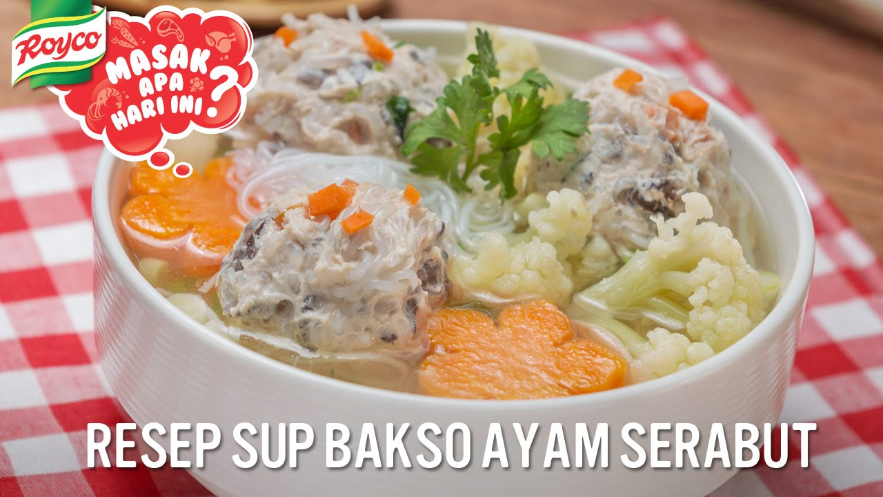 resep sup bakso ayam serabut