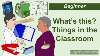 What's This? Things In The Classroom, Classroom Objects English Lesson