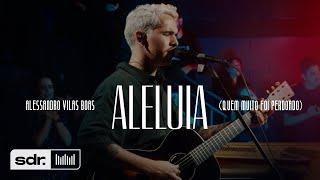 Aleluia (Quem Muito Foi Perdoado) (Clipe Oficial) | Peregrino - Alessandro Vilas Boas | Som do Reino