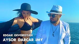 Edgar Gevorgyan - Aysor dardzar ime 2021
