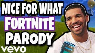 "Drake - ""NICE FOR WHAT"" (Fortnite Parody)"