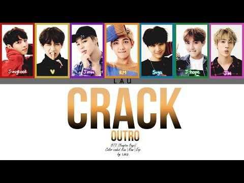 BTS (防弾少年団) - 'OUTRO: CRACK' (Kang Rom Esp) (COLOR CODED)