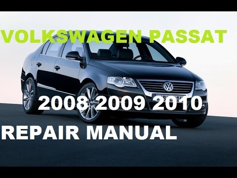 volkswagen passat 2008 2009 2010 repair manual youtube. Black Bedroom Furniture Sets. Home Design Ideas